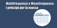 MultiFrequenza – MonoFrequenza – i principi per la massa