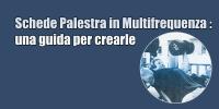 Schede Palestra Multifrequenza – una guida per crearle
