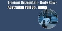 Trazioni Orizzontali – Body Row – Australian Pull Up – Guida