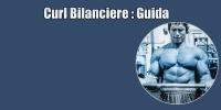 Curl Bilanciere – Esercizi con Bilanciere Bicipiti – Guida