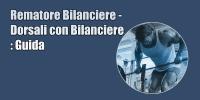 Rematore Bilanciere – Dorsali con Bilanciere : Guida
